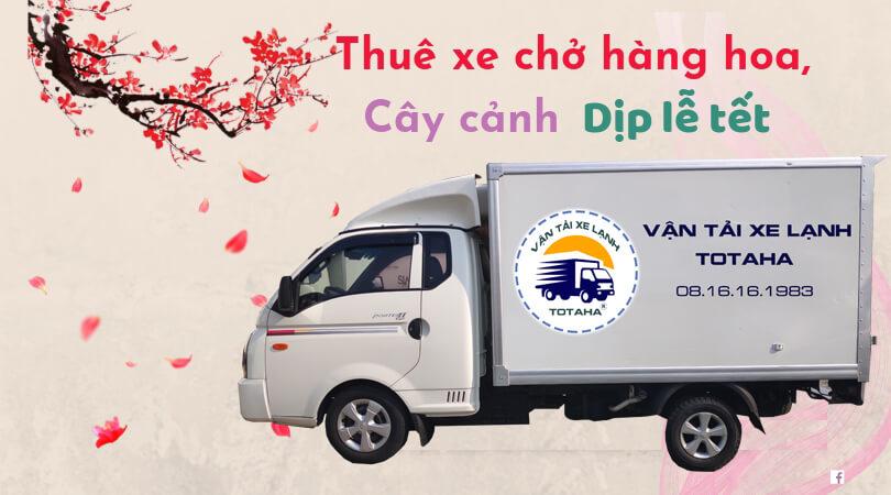 Thuê xe tải chở hoa cây cảnh dịp Tết